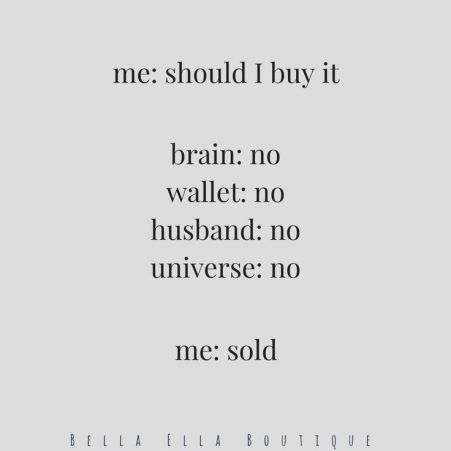 7fae2de3a8e4d77b1ff2fee8ec2140f9--shopping-quotes-funny-husband-quotes-funny